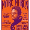MARC MARON at the Neptune! Seattle, 2011.